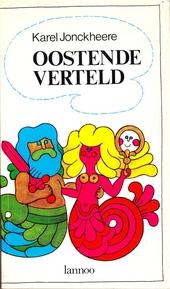 Oostende verteld : anekdotische roman van een stad