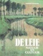 De Leie : natuur en cultuur