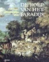 De roep van het paradijs : 150 jaar Antwerpse Zoo