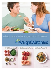 Weight Watchers : stap voor stap gezond koken