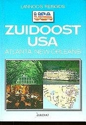Lannoo's reisgids Zuidoost USA : Atlanta, New Orleans