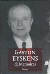 Gaston Eyskens : de memoires