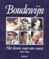 Boudewijn : het leven van een vorst 1930-1993