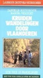 Kruidenwandelingen door Vlaanderen : gids voor 15 wandelingen