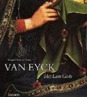 Van Eyck : Het Lam Gods : het mysterie schoonheid