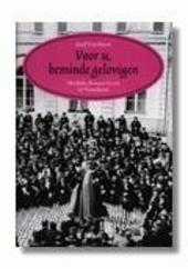 Voor u, beminde gelovigen : het Rijke Roomse leven in Vlaanderen 1920-1950