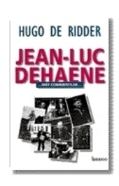 Jean-Luc Dehaene : mét commentaar ...