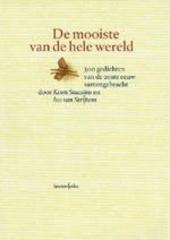 De mooiste van de hele wereld : 300 gedichten van de 20ste eeuw