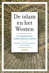 De islam en het Westen : 111 vragen aan Samir Khalil Samir