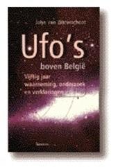 UFO's boven België : vijftig jaar waarneming, onderzoek en verklaringen