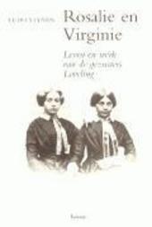 Rosalie en Virginie : leven en werk van de gezusters Loveling