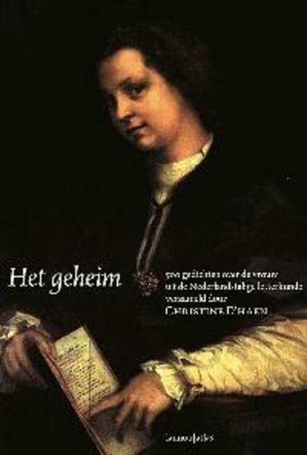 Het geheim dat ik draag : 500 gedichten over de vrouw uit de Nederlandstalige letterkunde