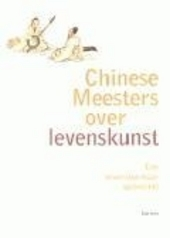 Chinese meesters over levenskunst