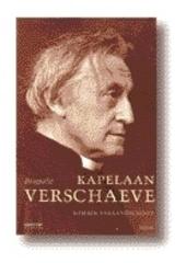 Kapelaan Verschaeve : biografie