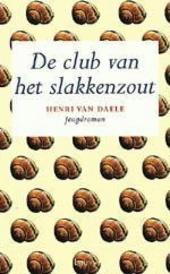 De club van het slakkenzout