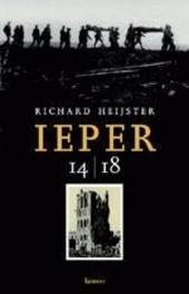 Ieper 14-18 : een bezoek aan Ypres salient