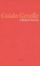 Guido Gezelle : volledig dichtwerk