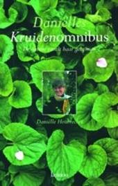 Daniëlles kruidenomnibus : de natuur ritselt haar geheimen