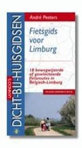 Fietsgids voor Limburg : 18 bewegwijzerde of geselecteerde fietsroutes in Belgisch-Limburg