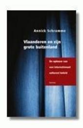 Vlaanderen en zijn grote buitenland : de opbouw van het internationaal cultureel beleid van Vlaanderen 1965-1988