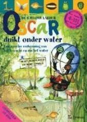 Oscar de ballonvaarder duikt onder water : een speelse verkenning van het leven in en om het water