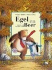 Egel en Beer : verhalen uit het grote woud