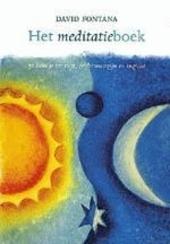 Het meditatieboek : zo kom je tot rust, zelfbewustzijn en inzicht