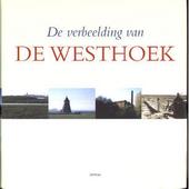 De verbeelding van de Westhoek