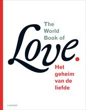 The world book of love : het geheim van de liefde