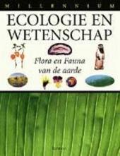 Ecologie en wetenschap : fauna en flora van de aarde