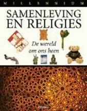 Samenleving en religies : de wereld om ons heen