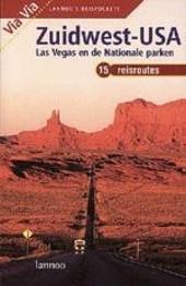 Zuidwest-USA : Las Vegas en de nationale parken