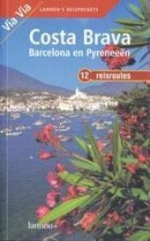 Costa Brava, Barcelona en Pyreneeën