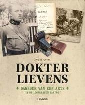Dokter Lievens : dagboek van een arts in de loopgraven van WO I