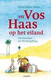 Vos en Haas op het eiland / Sylvia Vanden Heede ; met tek. van Thé Tjong-Khing