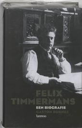 Felix Timmermans : een biografie