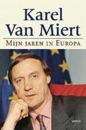 Mijn jaren in Europa : herinneringen van een eurocommissaris