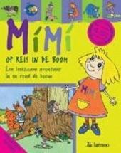Mimi op reis in de boom : een leerzaam avontuur in en rond de boom