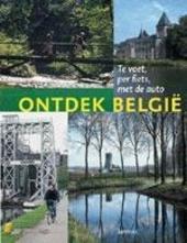 Ontdek België : te voet, per fiets, met de auto