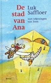 De stad van Ana