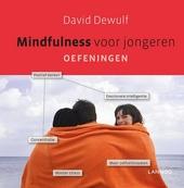 Mindfulness voor jongeren : oefeningen