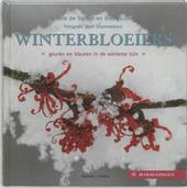 Winterbloeiers : geuren en kleuren in de winterse tuin