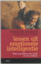 Lessen uit emotionele intelligentie : meer oog hebben voor jezelf en voor anderen