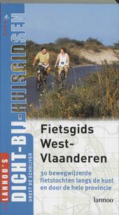 Fietsgids West-Vlaanderen : 30 bewegwijzerde tochten langs de kust en door de hele provincie