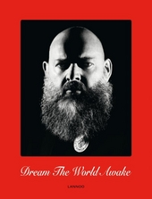 Walter van Beirendonck : dream the world awake
