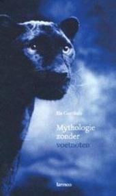 Mythologie zonder voetnoten