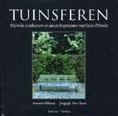 Tuinsferen : stijlvolle tuinkamers en landschapstuinen van Ludo Dierckx