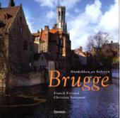 Brugge : ontdekken en beleven