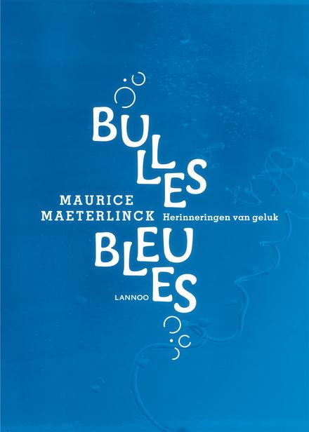 Bulles bleues : herinneringen van geluk