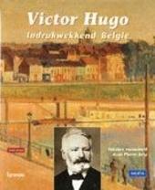 Victor Hugo : indrukwekkend België